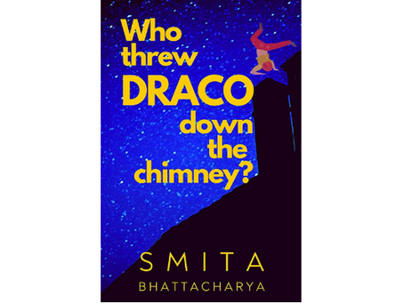 Book Review #144: Who Threw Draco Down The Chimney by Smita Bhattacharya
