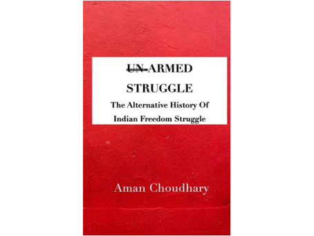 Book Review #173: Armed Struggle by Aman Chaudhary