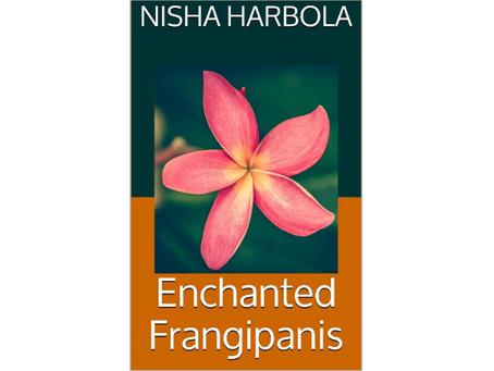 Book Review #145: Enchanted Frangipanis Nisha Harbola