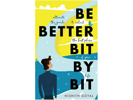Book Review #200: Be Better Bit by Bit by Nishith Goyal