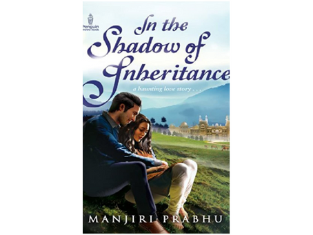 Book Review #170: In The Shadow of Inheritence by Manjiri Prabhu