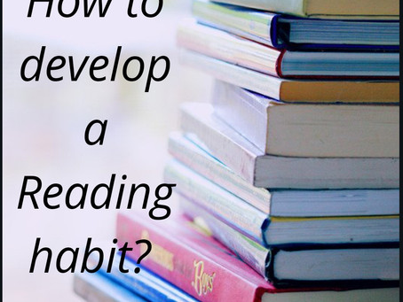 Top 10 tips to develop a Reading Habit