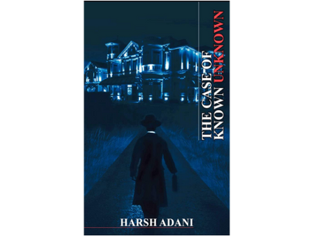 Book Review #169: The Case of Known Unknown by Harsh Adani