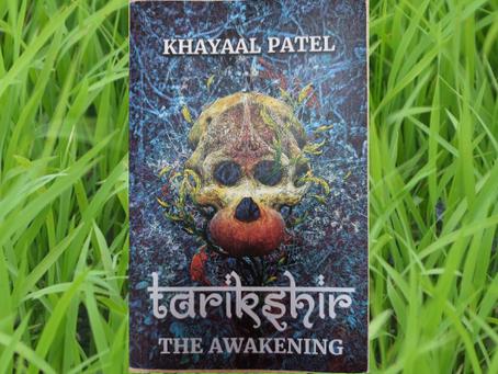 Book Review #34 : Tarikshir - The Awakening by Khayaal Patel