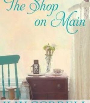 Guest post : Book review : The Shop on Main  ( Kay Correll )
