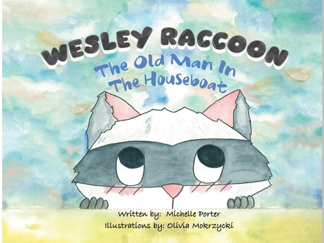Book Review #17 : Wesley Raccoon - The Old Man in the Houseboat by Michelle Porter