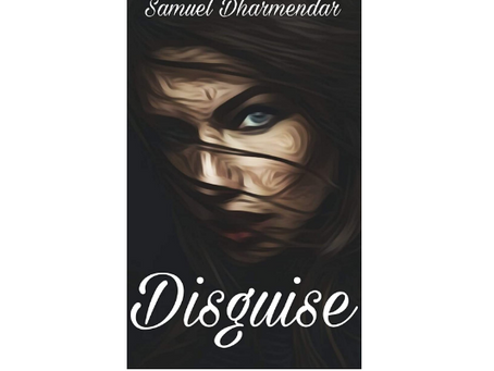 Book Review #160: Disguise by Samuel Dharmendar