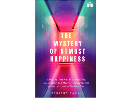 Book Review #167: The Mystery Of Utmost Happiness by Ranjana Kamo