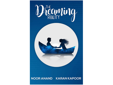 Book Review #179: The Dreaming Reality by Karan Kapor and Noor Anand