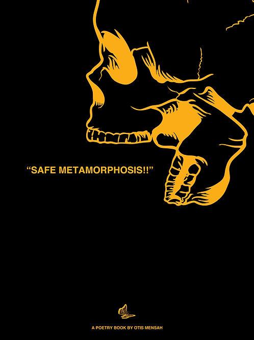 """""""Safe Metamorphosis!!!"""" Poetry Book"""