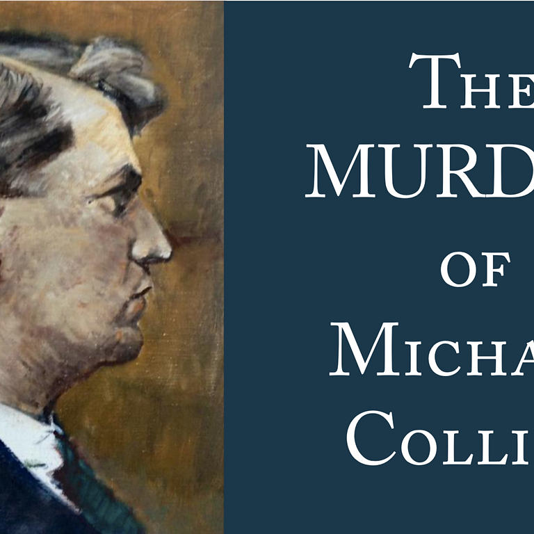 The Murder of Michael Collins Part 2