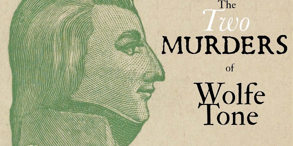 The Two Murders of Wolfe Tone