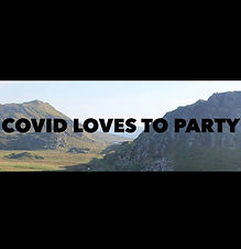 Covid Loves to Party.JPEG
