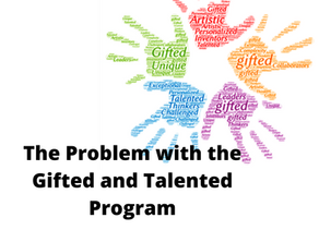 The Problem With the Gifted & Talented Program