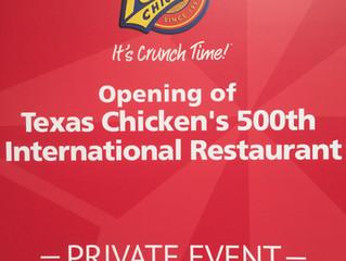 Opening of Texas Chicken's 500th International Restaurant