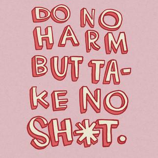 Do no harm...