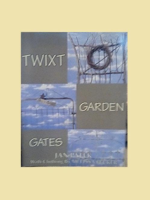 Twixt Garden Gates