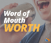 Making Your Business Word-of-Mouth Worthy