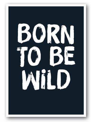 Grusskarte born to be wild - Nukaart