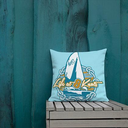Life @ 8 Knots Premium Pillow