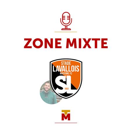 Zone Mixte - Quelques mots de Cyprien, journaliste et supporter Lavallois !