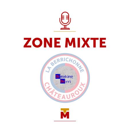 Zone Mixte - À la rencontre d'un binôme castelroussin