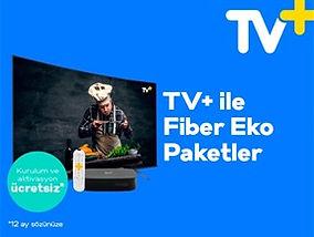 TV+ ile Fiber Eko Paketler Kampanyası