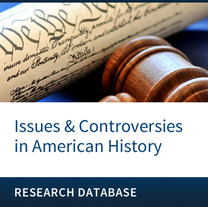 Facts on File - Issues & Controversies in American History