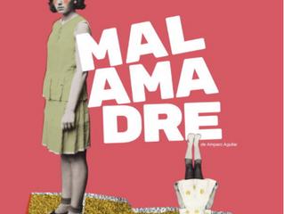 "Reseña Documental ""MALAMADRE"" (Directora: Amparo Aguilar, 2019)"