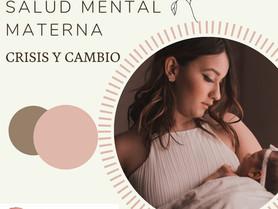 Salud mental materna: Crisis y cambio