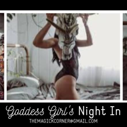GODDESS MODEL CALL Girl's Night In