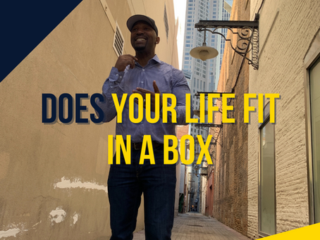 Does your Life Fit in a Box?