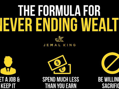 Formulating Never Ending Wealth. Where to start!
