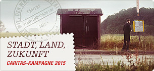 "Klasse Caritas! Kampagne ""Stadt-Land-Zukunft""."