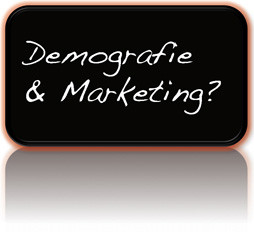 Demografie & Marketing?