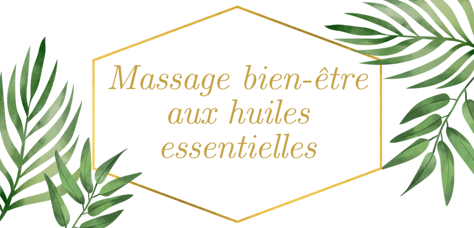 Massage bien-être aux huiles essentielle