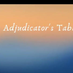 From the Adjudicator's Table