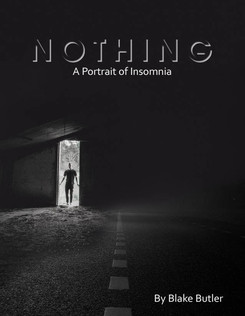 Book cover design based on Blake Butler's book 'Nothing; Portrait of an Insomniac'.