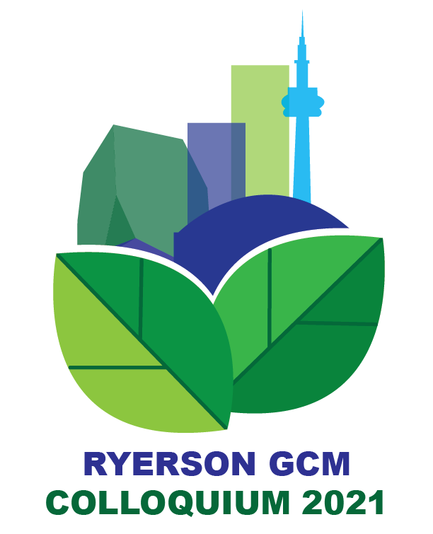 leaves and a city transparency, logo, Ryerson, GCM, Colloquium 2021