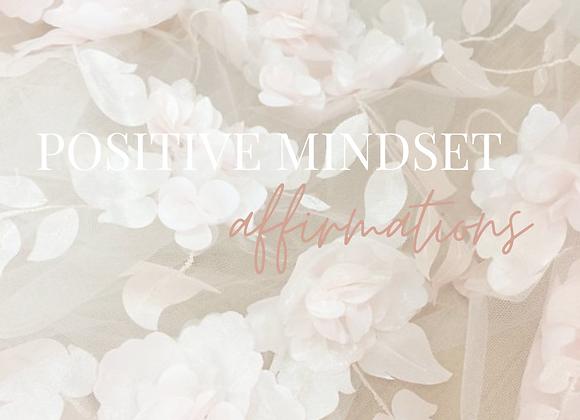 10 Minute Positive Mindset Affirmations