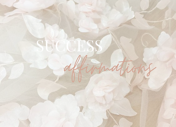 10 Minute Success Affirmations