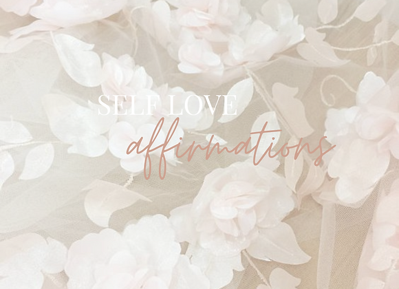 10 Minute Self-Love Affirmations