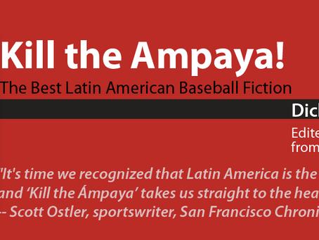 "Kill The Ampaya ""Demonstrates Fine Literary Talent"" According To Spitball Magazine"