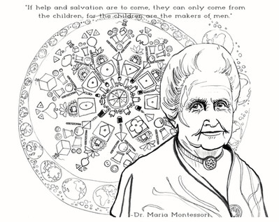 Dr. Maria Montessori, radical educator and believer in human potential.