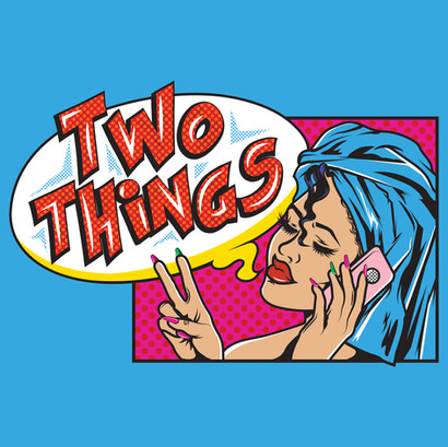 Two Things Podcast Logo