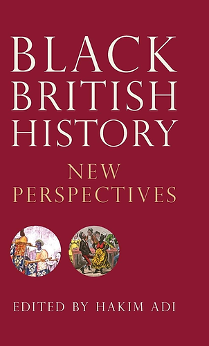 Black British History: New Perspectives