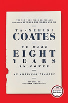 We Were Eight Years in Power: An American Tragedy