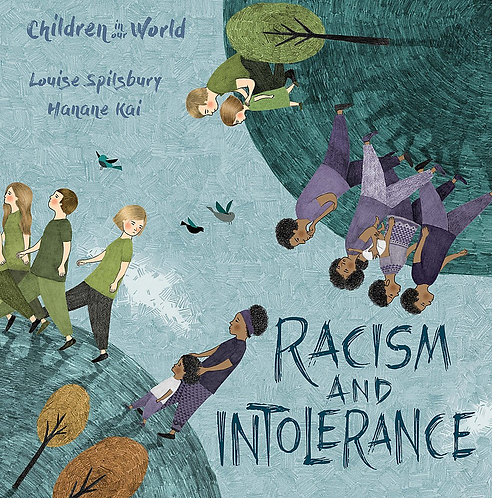 Racism & Intolerance (Children In Our World)