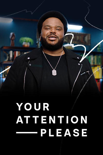 Black Stories Presents: Your Attention Please