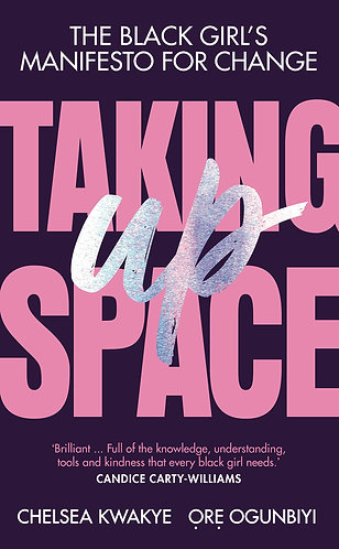 Taking Up Space: The Black Girls' Manifesto For Change